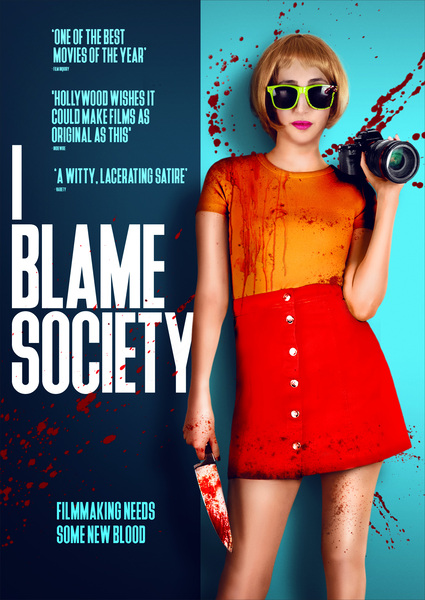 I Blame Society Blue Finch Film Releasing